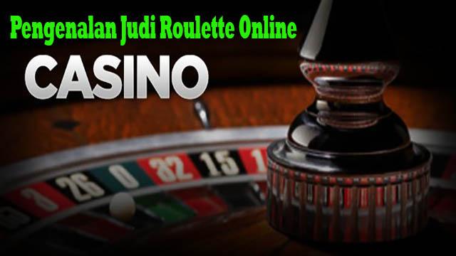 Pengenalan Judi Roulette Online
