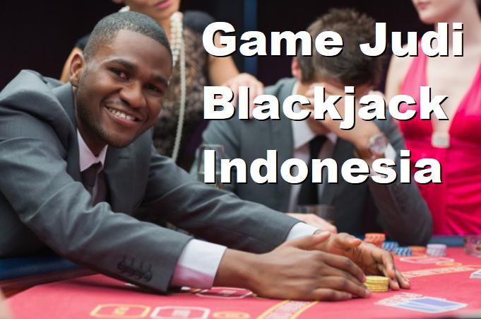 Game Judi Blackjack Indonesia
