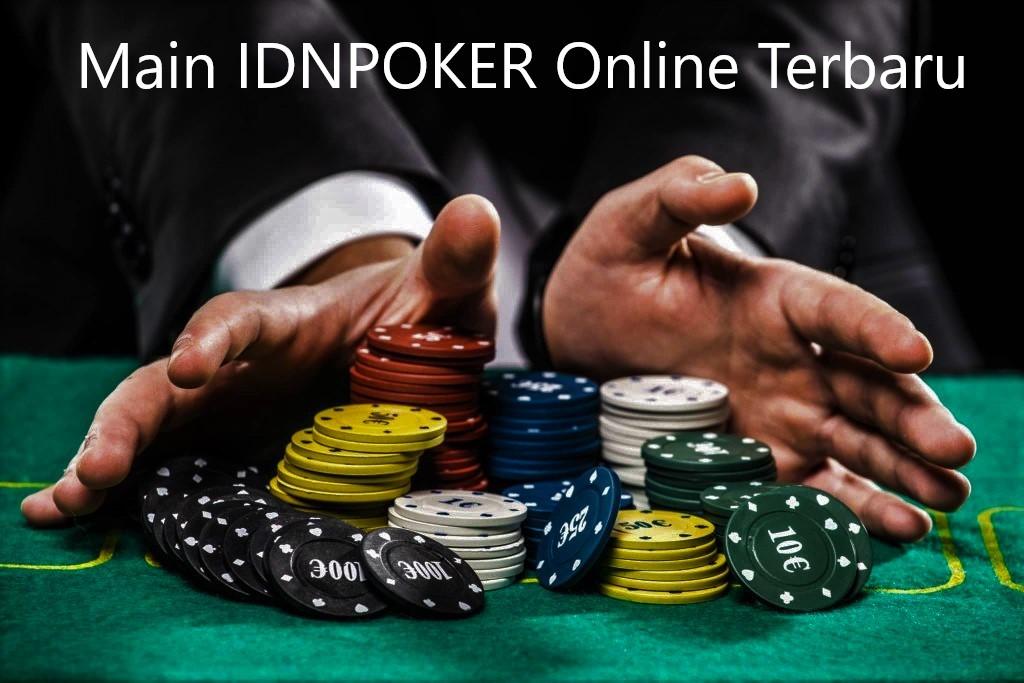 Main IDNPOKER Online Terbaru