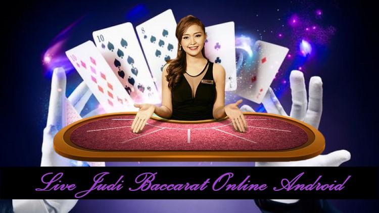Live Judi Baccarat Online Android
