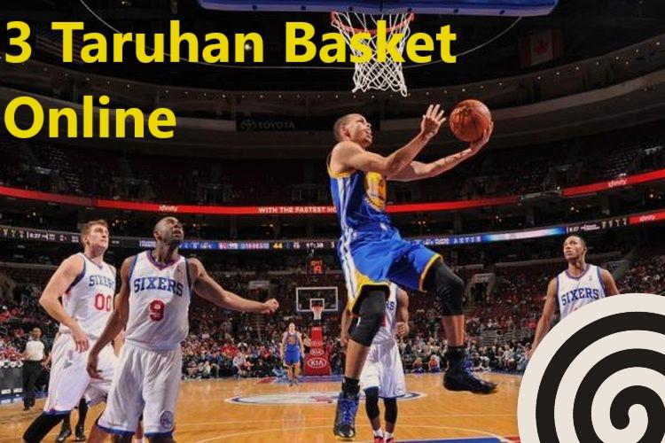 3 Taruhan Basket Online