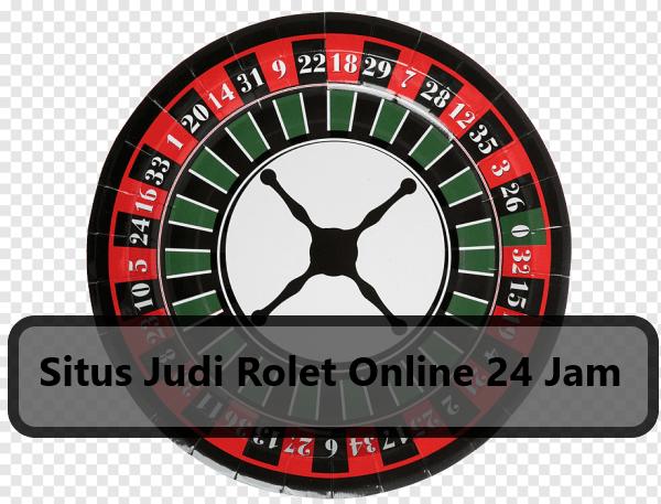 Situs Judi Rolet Online 24 Jam
